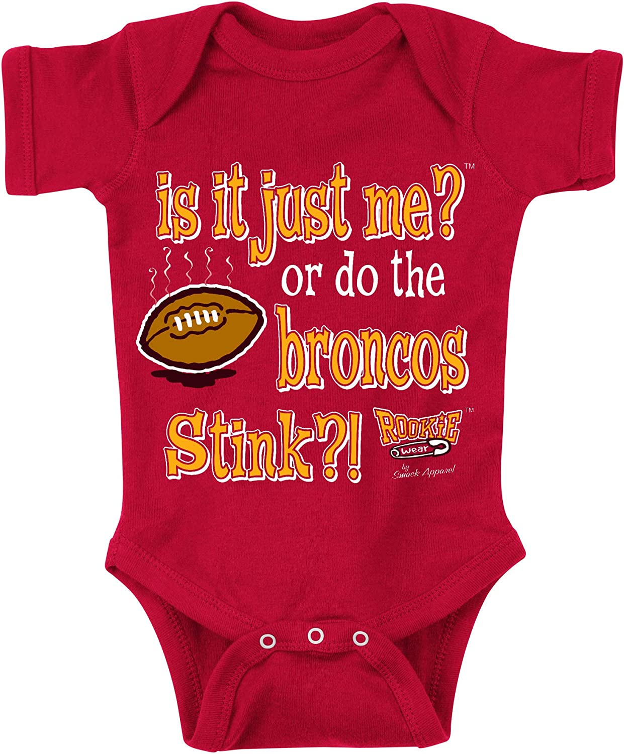 Smack Apparel Kansas City Football Fans is It Just Me? Or do The Broncos Stink NB-4T Red Onesie or Toddler Tee