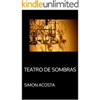 Teatro de Sombras (Spanish Edition)