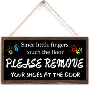 TOMATO FANQIE Since Little Fingers Touch The Floor Please Remove Your Shoes at The Door. 10 X 5 inches Hanging Shoes Off Signs, Wall Art, Cute Decorative Wooden Sign Home Decor (US-G006)