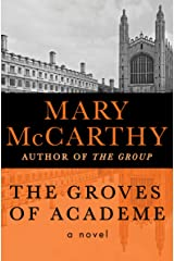 The Groves of Academe: A Novel (Transaction Large Print Books) Kindle Edition