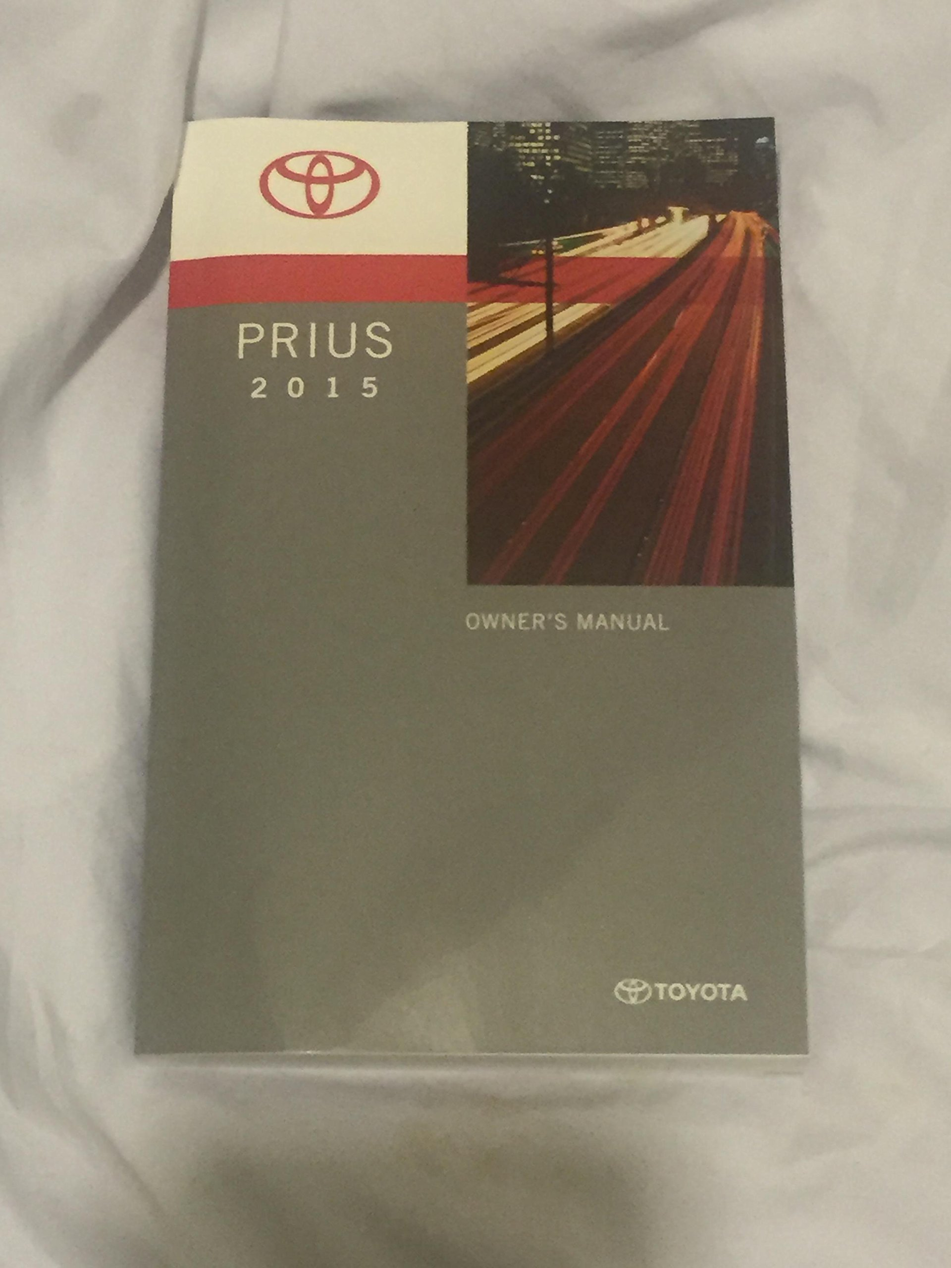 2015 Toyota Prius Hybrid Owners Manual: Toyota: Amazon.com ...