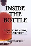 Inside The Bottle: People, Brands, and Stories
