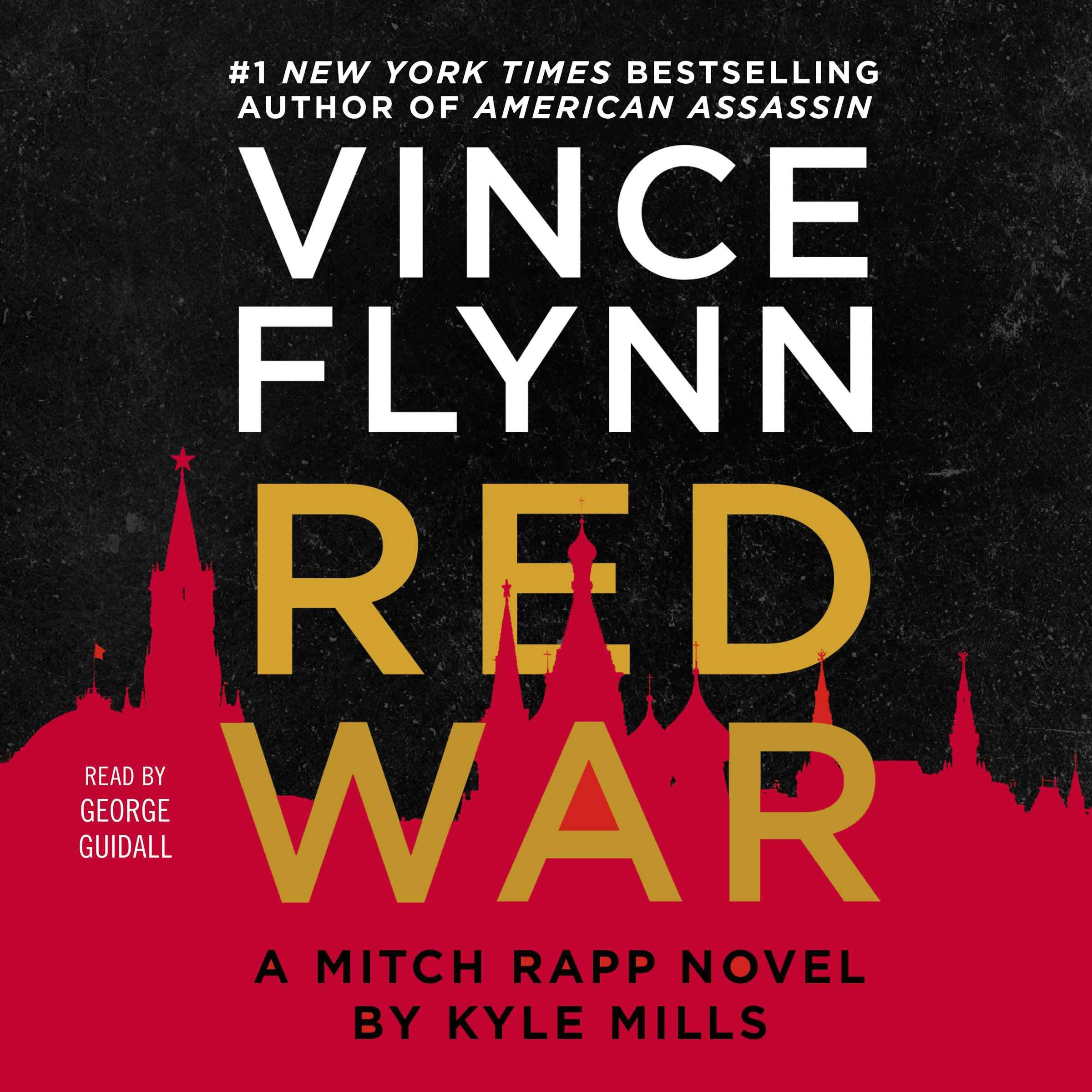 Red War: A Mitch Rapp Novel, Book 15