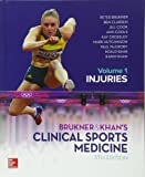 BRUKNER & KHAN'S CLINICAL SPORTS MEDICINE: INJURIES, VOL. 1