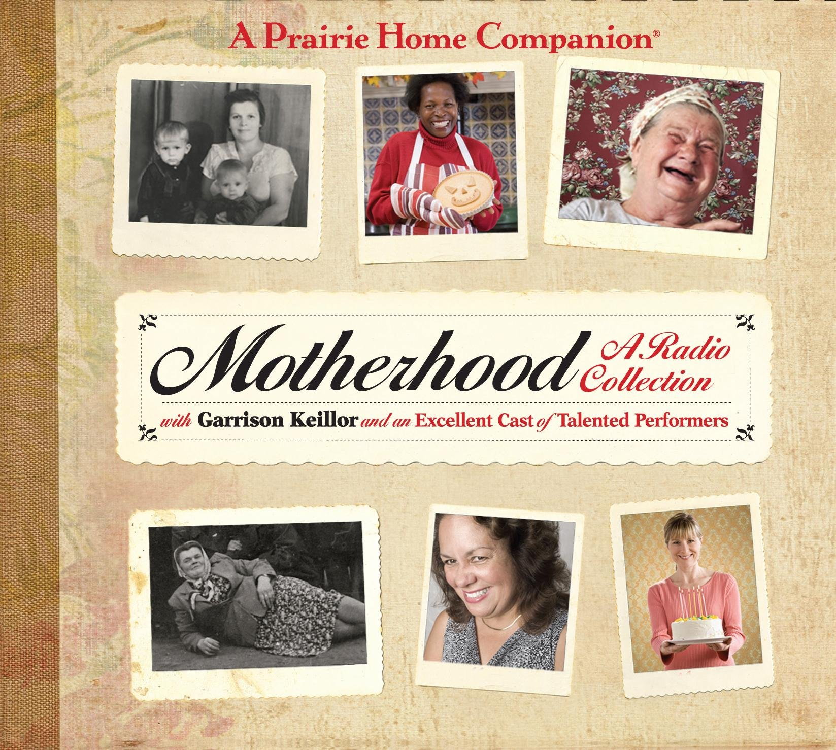 Motherhood (Prairie Home Companion (Audio)) by Brand: HighBridge Company