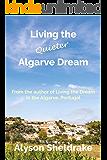 Living the Quieter Algarve Dream