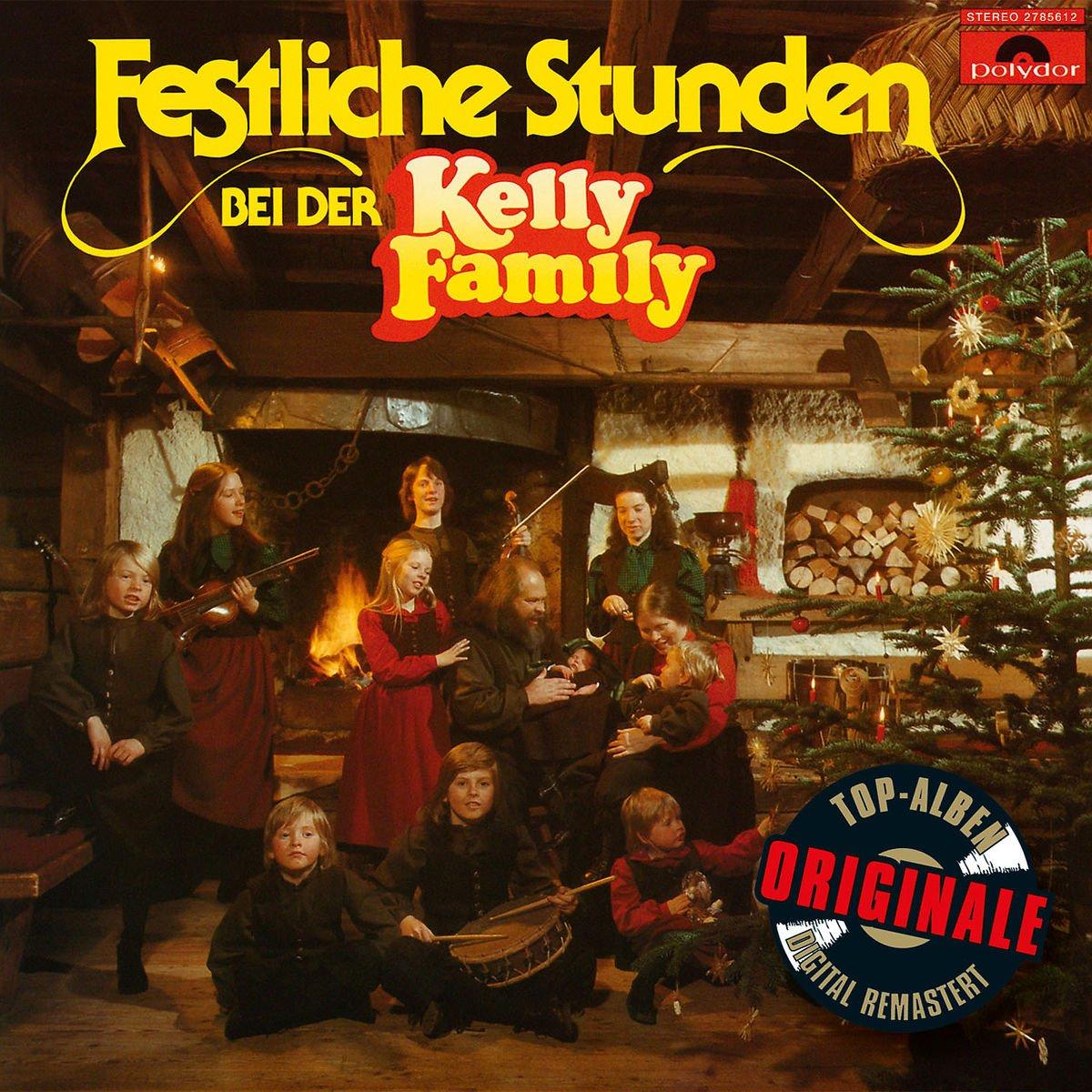 Festliche Stunden Bei der Kelly Family (Originale) - The Kelly ...