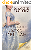 The Miseducation of Miss Delilah: A Sweet Regency Romance (School of Charm Book 3)