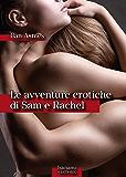 Le avventure erotiche di Sam e Rachel