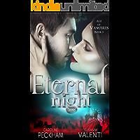 Eternal Night (Age of Vampires Book 5) (English