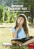 Imparare a scrivere testi. Attività di produzione del testo nella scuola primaria