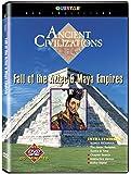 Ancient Civilizations: Fall of the Aztec and Maya Empires