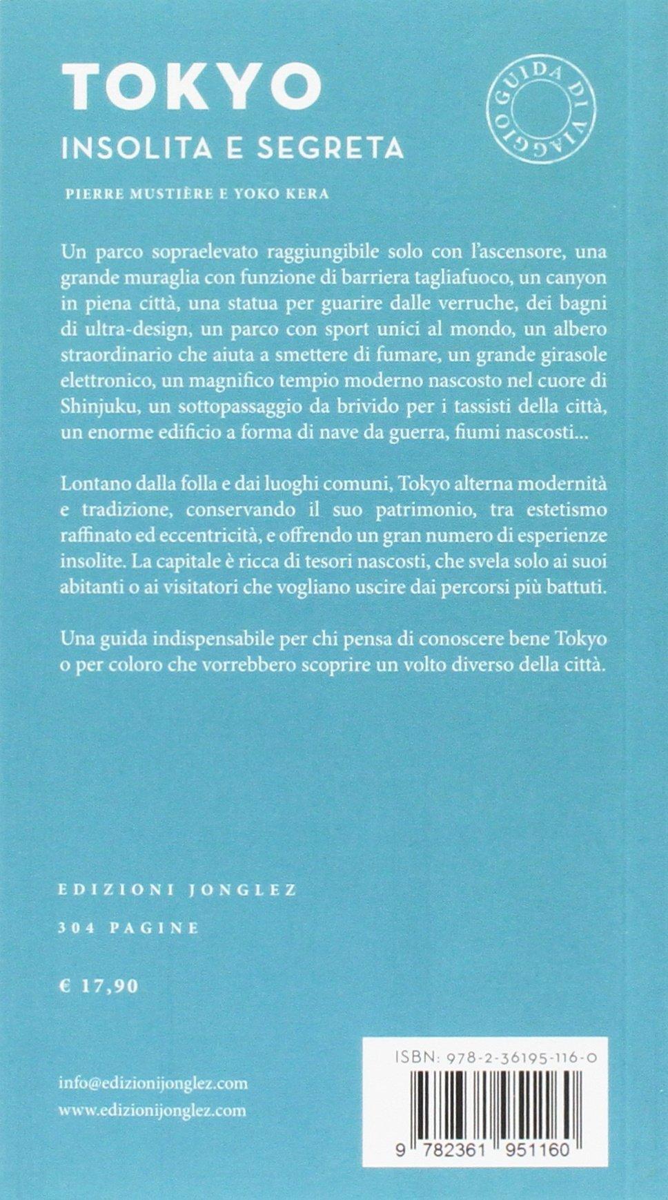 Insolita Amazon Libri Mustière E Segreta Pierre itTokyo BtosdChQxr