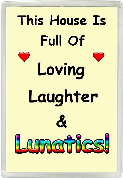 Esta casa está llena de amor risas & Lunatics. Familia Humor Jumbo ...