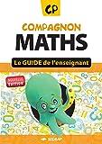 Compagnon Maths CP - Le guide de l'enseignant - nouvelle version 2012