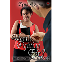 Nina Chronicles 2: Worth Fighting For? (English Edition)