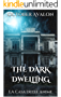 The Dark Dwelling: La Casa delle Anime