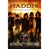 Among the Free (Shadow Children Book 7)