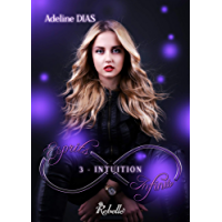 Esprits infinis: 3 - Intuition