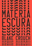 Matéria escura (Portuguese Edition)