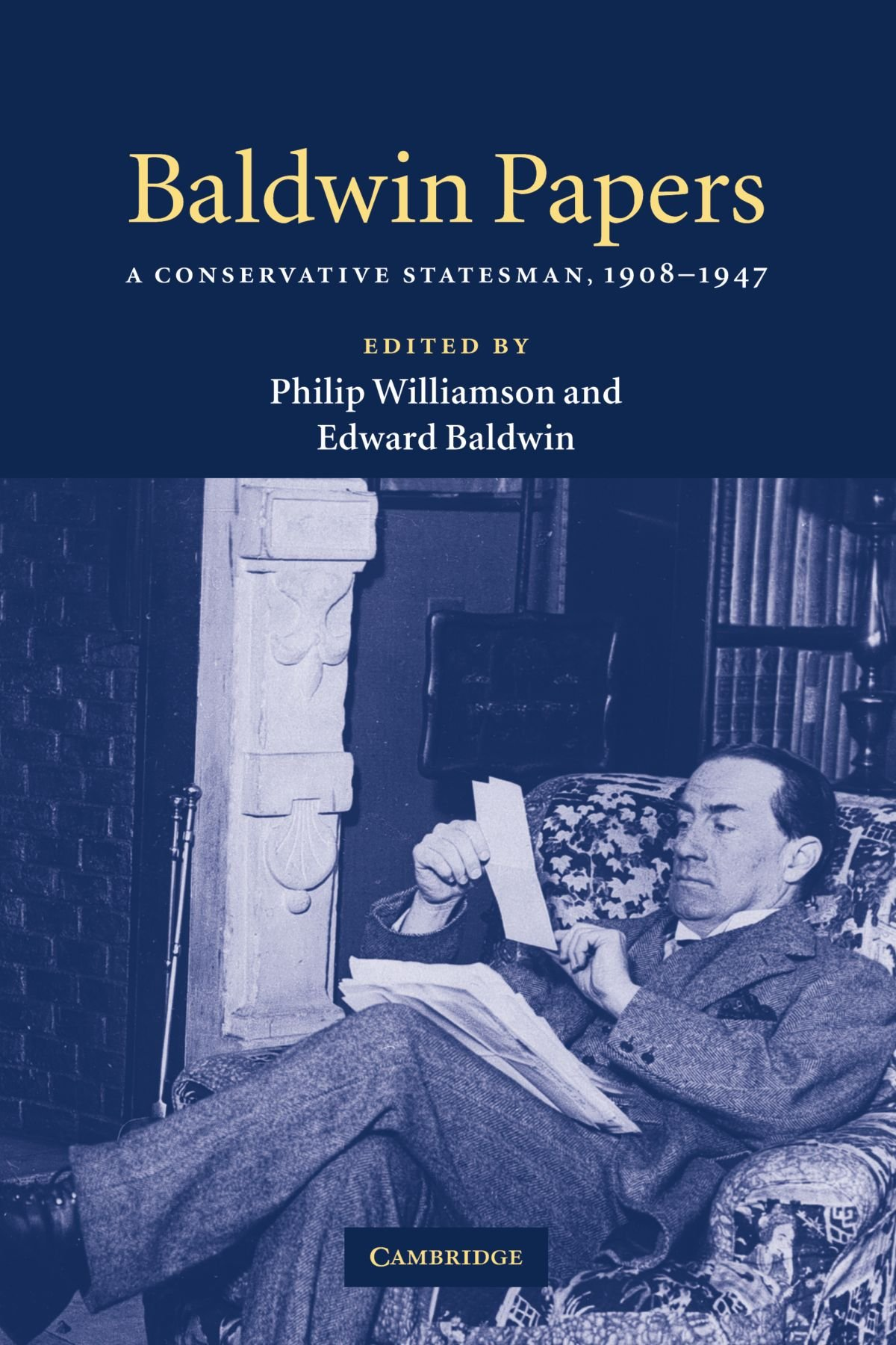 Read Online Baldwin Papers: A Conservative Statesman, 1908-1947 ebook