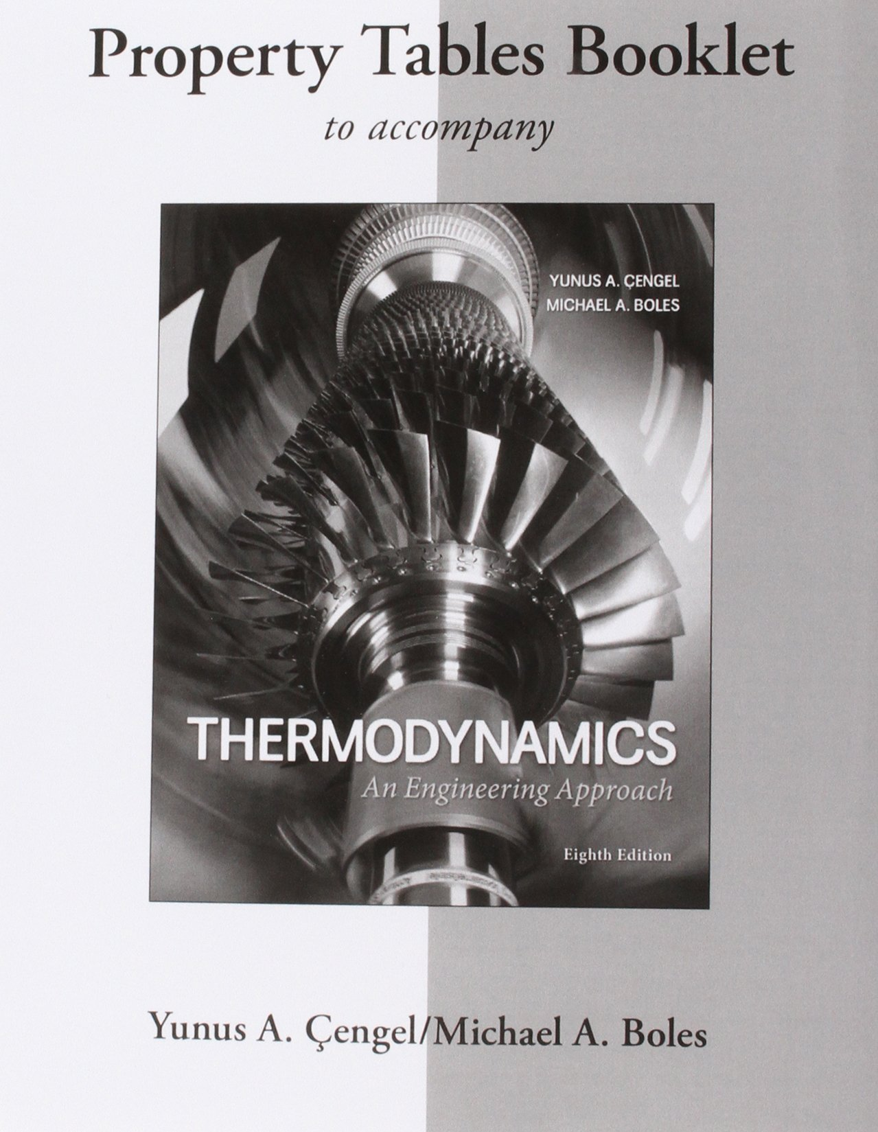 Property Tables Booklet for Thermodynamics: An Engineering Approach:  Amazon.co.uk: Yunus Cengel, Michael Boles: 9780077624774: Books