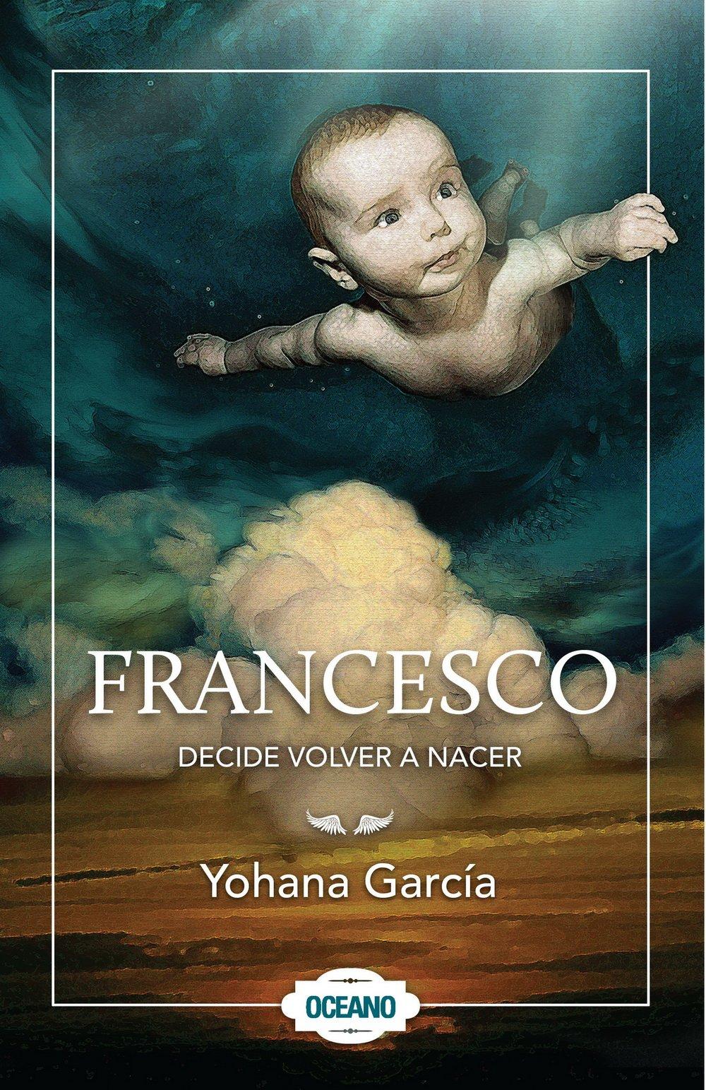 libro de francesco decide volver a nacer pdf