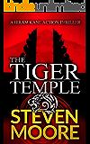 The Tiger Temple: A Hiram Kane Adventure (The Hiram Kane Adventure Series Book 1)