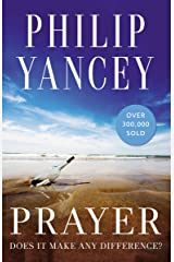 Prayer: Does It Make Any Difference? Kindle Edition
