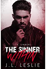 The Sinner Within (L.A. Sinners MC Book 1) Kindle Edition