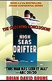 High Seas Drifter: Cruise Confidential 4