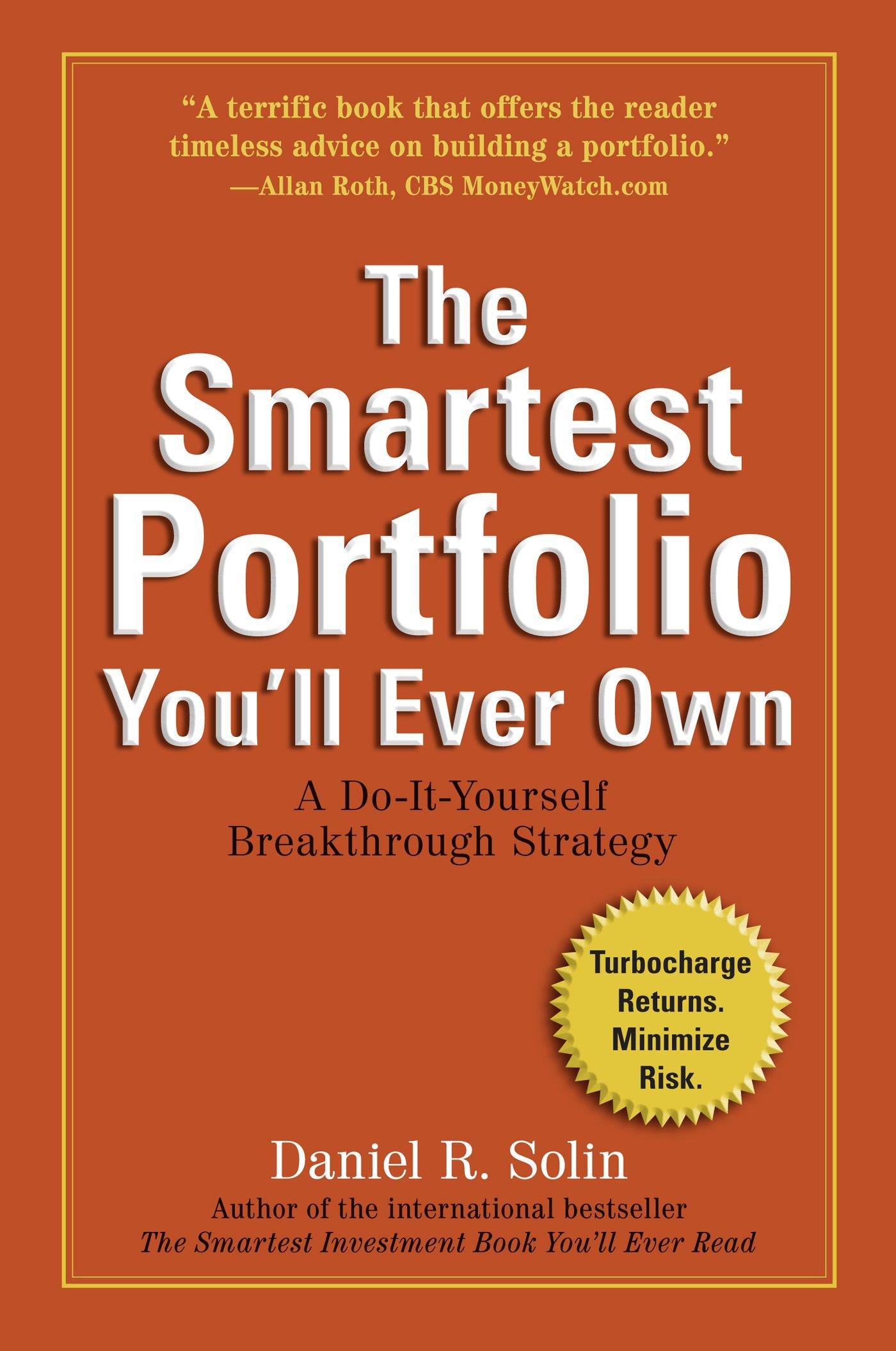 Amazon the smartest portfolio youll ever own a do it amazon the smartest portfolio youll ever own a do it yourself breakthrough strategy 9780399537790 daniel r solin books solutioingenieria Choice Image