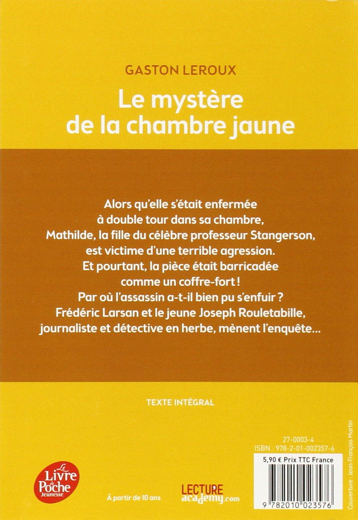 Amazon Fr Le Mystere De La Chambre Jaune Texte Integral Gaston Leroux Jean Francois Martin Livres