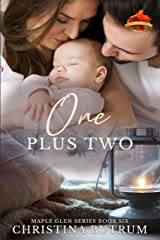 One plus Two: A Clean Small-Town Romance (A Maple Glen Romance Book 6) Kindle Edition