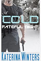 A Cold Fateful Night: An adventure Romance Kindle Edition