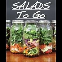 Salads To Go (English Edition)