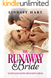 His Runaway Bride (Alphalicious Billionaires Book 7)
