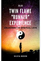 "TWIN FLAME ""RUNNER"" EXPERIENCE: Always Connected in Soul (The Runner Twin Flame Experience Book 3) Kindle Edition"