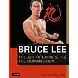Bruce Lee The Art of Expressing the Human Body (Bruce Lee Library)
