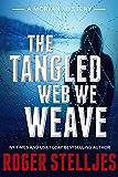 The Tangled Web We Weave (McRyan Mystery Series Book 9)