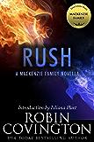 Rush: A MacKenzie Family Novella (The MacKenzie Family)