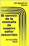 El sermón de la montaña de nuestro señor Jesucristo