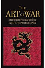 The Art of War & Other Classics of Eastern Philosophy (Leather-bound Classics) Kindle Edition
