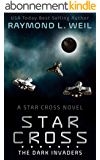 The Star Cross: The Dark Invaders (English Edition)