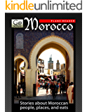 Morocco Plane Reader - Get Excited About Your Upcoming Trip to Morocco: Stories about the People, Places, and Eats of Morocco (GoNOMAD Plane Readers Book 15)