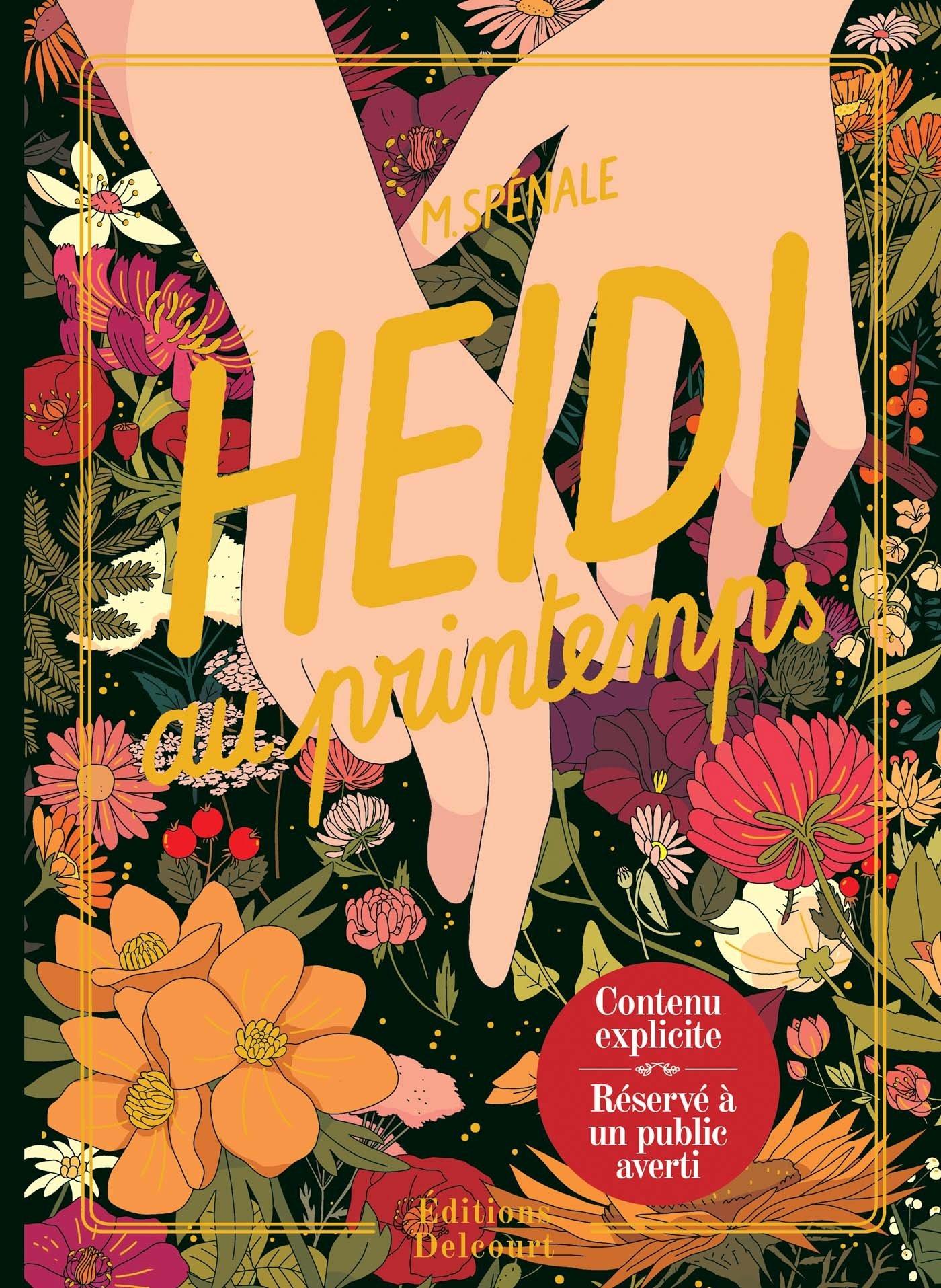 Heidi au printemps Album – 17 mai 2017 Marie Spénale Delcourt 2756072028 Bandes dessinées tout public