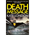 Death Message: A Collins and Griffiths Detective Novel (The Metropolitan Series)
