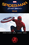 Spider-Man: Homecoming Prelude (Spider-Man: Homecoming Prelude (2017)) (English Edition)