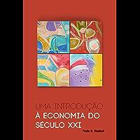 Uma introdução à economia do século XXI