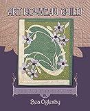 Art Nouveau Quilts: For the 21st Century